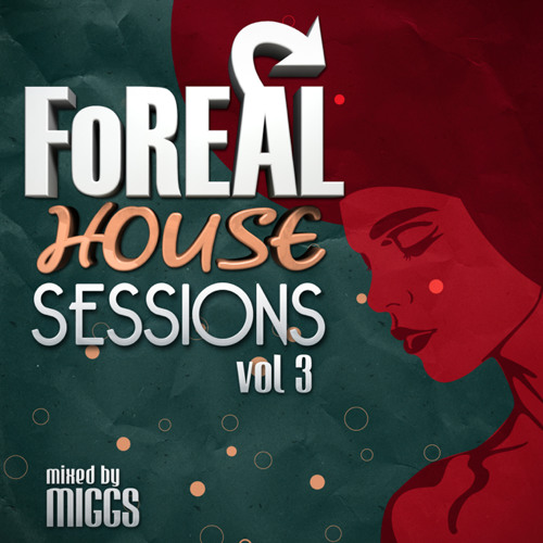 MIGGS FOREAL HOUSE SESSION VOL.3 [MINI MIX]