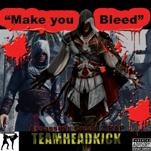 """Assassin's Creed 2 Rap - """"Make You Bleed"""""""