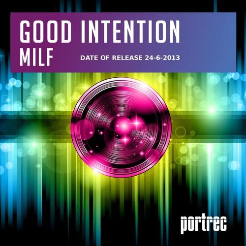 Good Intention - Milf