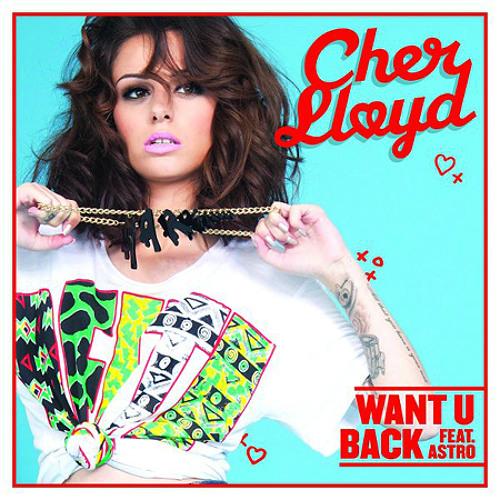 Cher Lloyd - Want U Back