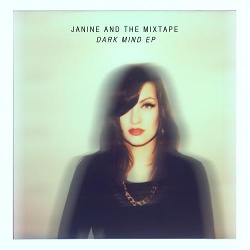 Janine and the Mixtape - Dark Mind [Original Track]