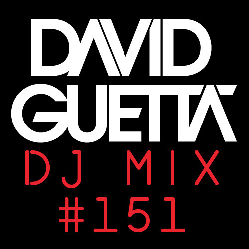 David Guetta DJ MIX #151