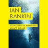 Standing in Another Man's Grave by Ian Rankin, Read by James Macpherson - An Audiobook Excerpt