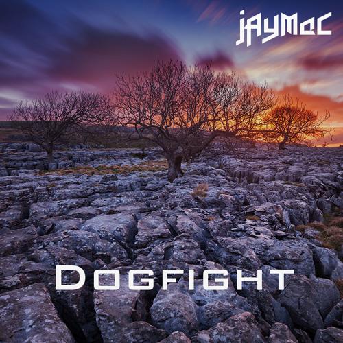 jAyMaC - Dogfight