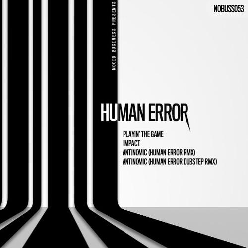 Human Error - Playin' The Game