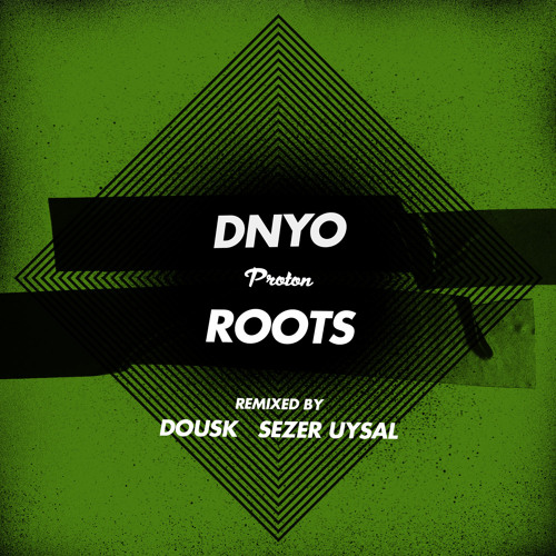 DNYO - Roots (Dousk Remix)