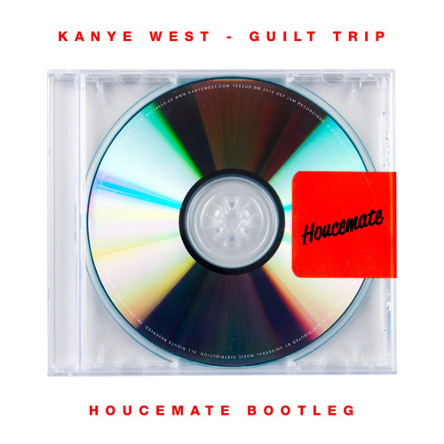 Kanye West - Guilt Trip (Houcemate Bootleg Remix)