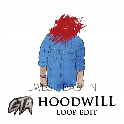 JWLS - Bashin (GTA Trap Remix)(hoodwILL Loop Edit)[FREE DL]