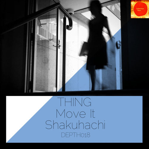 Thing - Move It (Depthwise Music 018) OUT NOW ! ! !