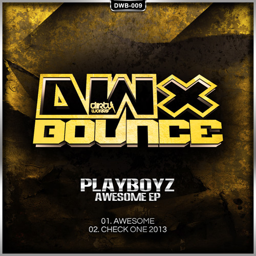 Playboyz - Check One 2013 (Official HQ Preview)