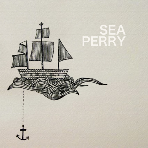 Sea Perry - Best Of Me - 2013
