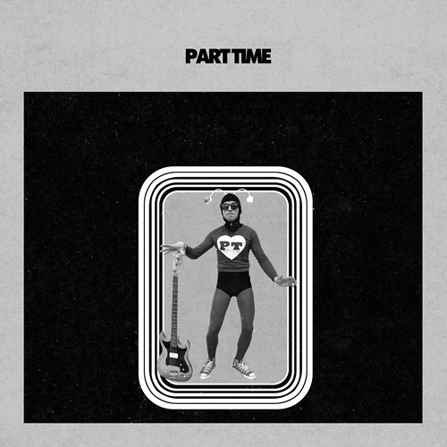Part Time - All My Love and All Your Love (Together We Are Fine)