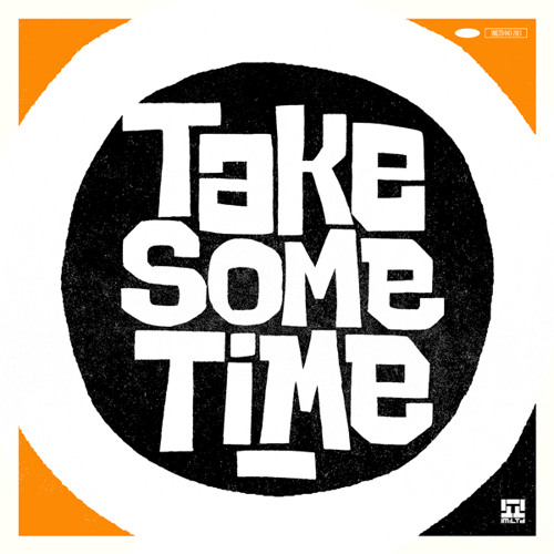 SOUND TACTIX - Take Some Time (available June 24///digital only)