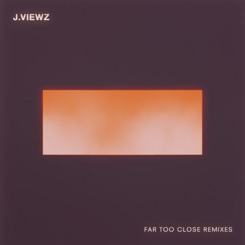 Far Too Close by J.Viewz (Pegboard Nerds Remix)