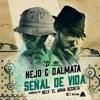 Ñejo & Dalmata - Señal De Vida - Remix Dj Clon (Flowmaker)