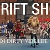 DJ Dirty Vibes edit-(20 dollars in my pocket)- (BEST BIT)! thrift shop!).