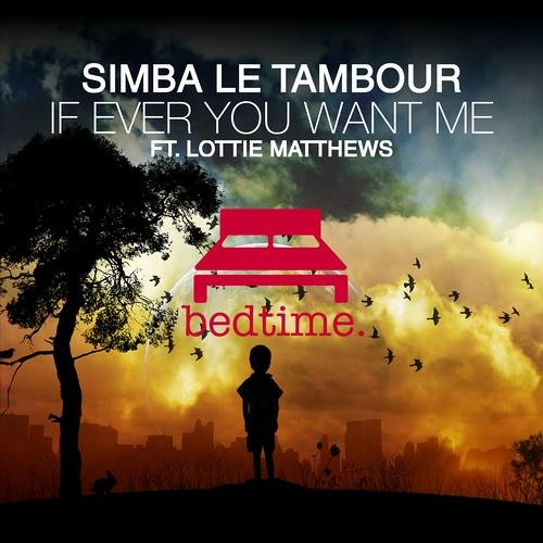 If Ever You Want Me (Marco Aliprandi Remix) by Simba Le Tambour
