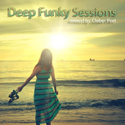 Deep Funky House Sessions 06