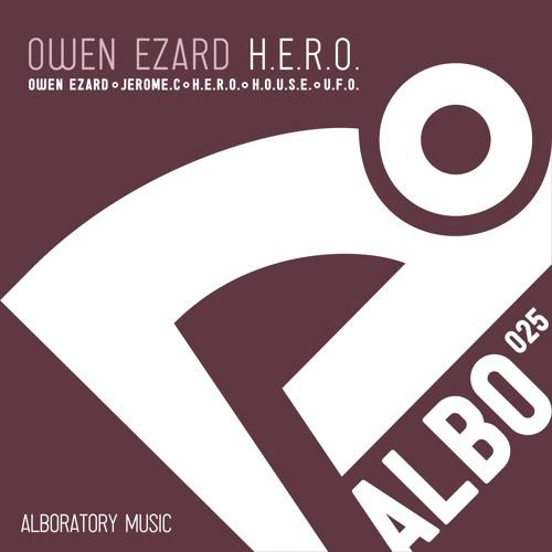 Owen Ezard - H.E.R.O.  Original Mix  - Alboratory
