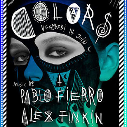 Pablo Fierro @ Colors, Djoon, Friday June 14th, 2013