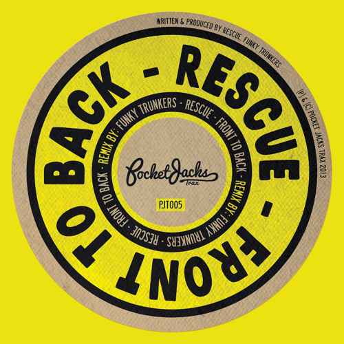 Rescue - Front to Back (Funky Trunkers Remix) - Pocket Jacks Trax