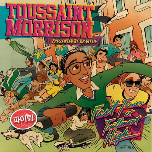Toussaint Morrison - West Benders