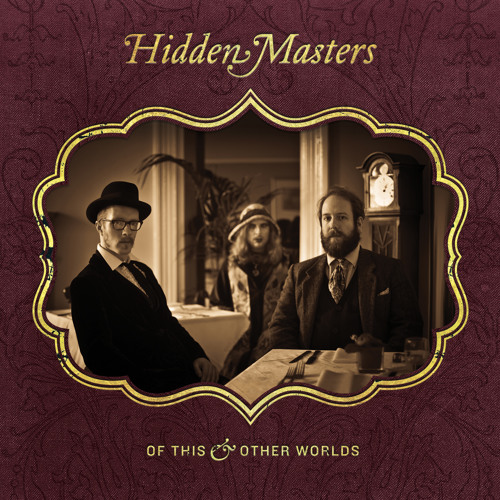 "Hidden Masters ""Nobody Knows That We're Here"""