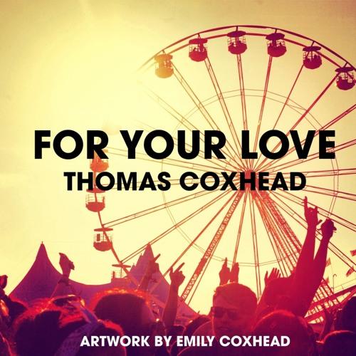 Thomas Coxhead - For The Love