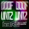 Doof Doof Untz Untz - S3RL