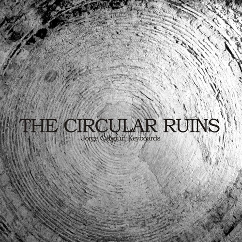 the circular ruins summary The circular ruins proved to be a divisive short story highlighting how each of us views reality though our personal experiences and beliefs.