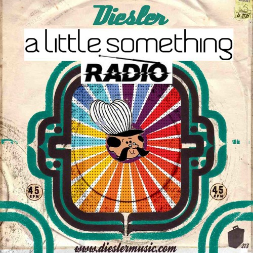 A Little Something Radio   Edition 12   Hosted By Diesler