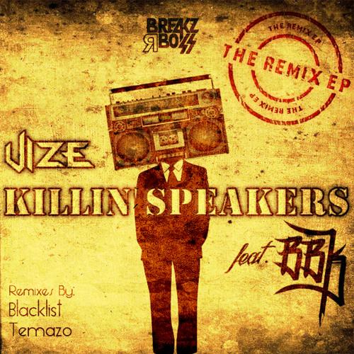 Vize - Killin Speakers feat BBK (Blacklist Remix) [Remix Comp Winners] - TOP 2 BEATPORT BREAKS CHART /  #1 ON TRACKITDOWN BREAKS CHART