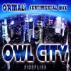 Owl City - Fireflies (Ormali Sentimental Mix) *Free Download*