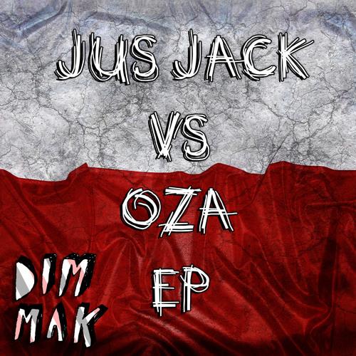 Jus Jack vs. Oza - EP (Preview)