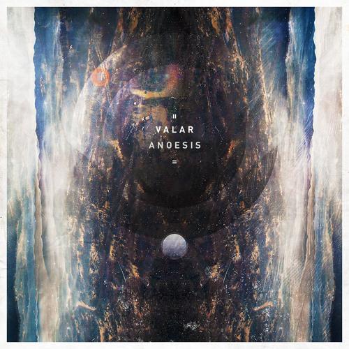 Valar - Anoesis