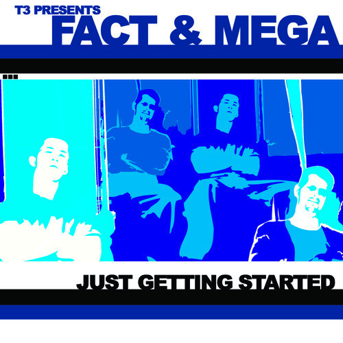 Fact135 & Megadef - Just Getting Started