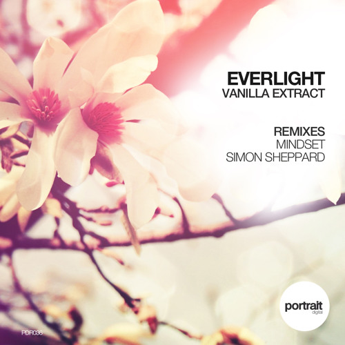 Everlight 'Vanilla Extract' Mindset Remix [Portrait Digital]