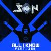 The Son ft 360 - All I Know (Uberjakd & J-Trick Remix)