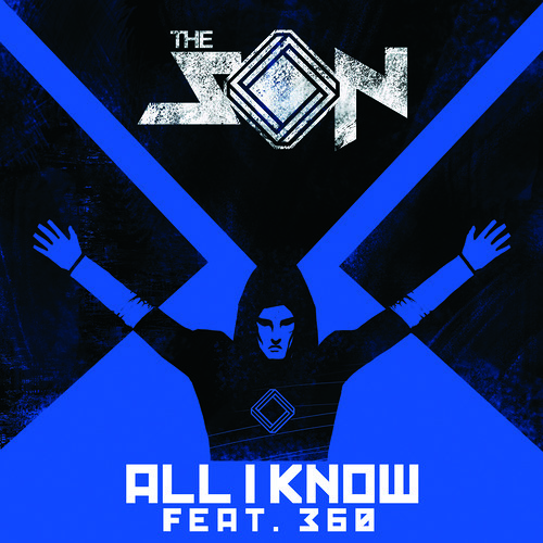 The Son ft 360 - All I Know (Uberjakd & J-Trick Remix)