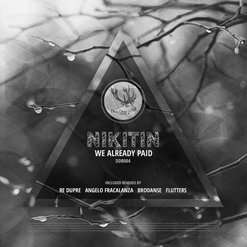Nikitin - We Already Paid (Re Dupre Rmx)