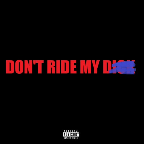Oskee - Don't Ride My Dick Ft. Joey Cypher (PROD. COOLRAUL)
