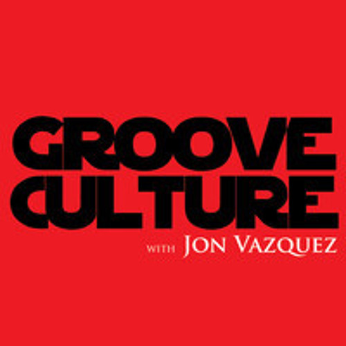 Groove Culture with Jon Vazquez 13 06 2013