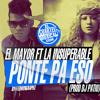 El Mayor Ft La Insuperable - Ponte Pa Eso (Prod Dj Patio) Complot Records y Gran Velero Records