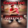 CASPER LOCS FEAT. LONELY BOY LOC - G'D UP - CANT STOP MY SHINE LP