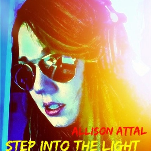 Step Into the Light- Allison Attal