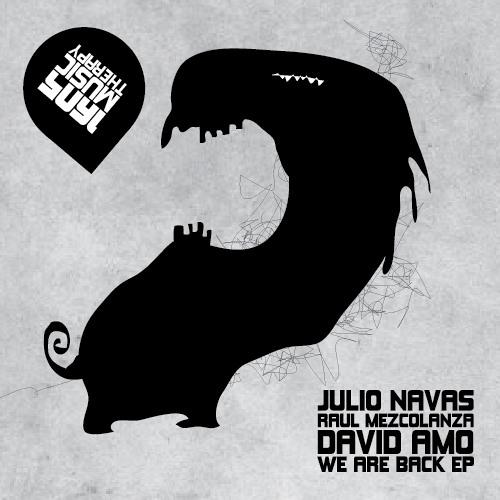 Julio Navas, Raul Mezcolanza, David Amo - We Are Back (Original Mix)