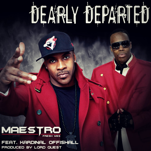 Maestro - Dearly Departed ft. Kardinal Offishall