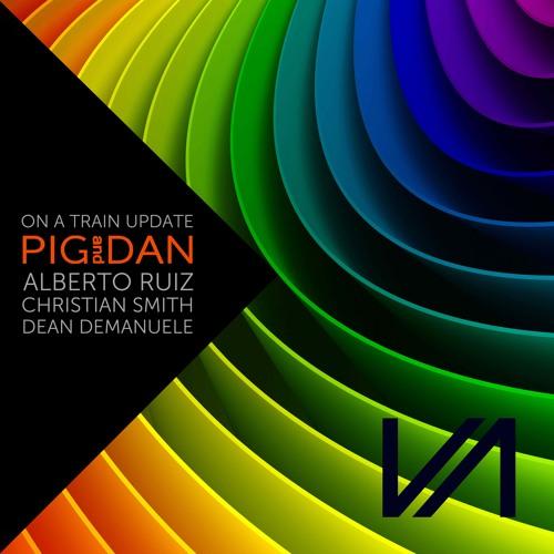 "PIG&DAN ""ON A TRAIN"" PIG&DAN UPDATE MIX"