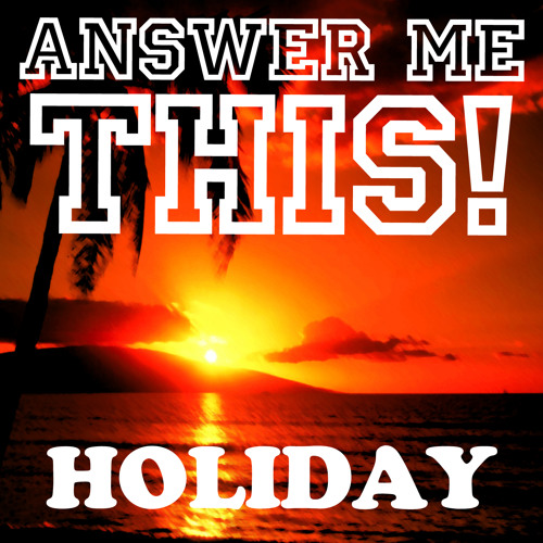 Answer Me This! Holiday: 'hotel song'