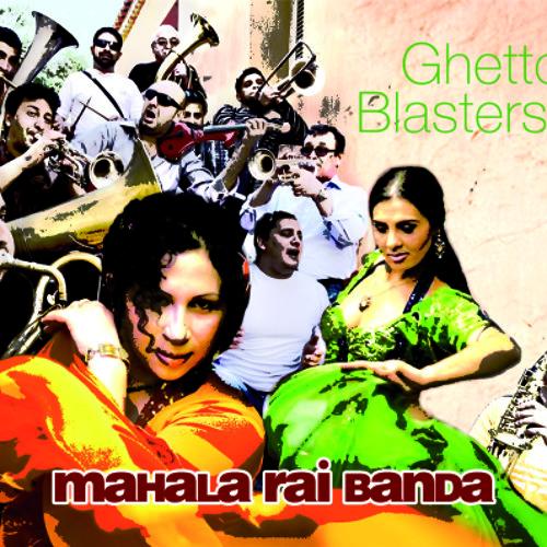 """Mahala Rai Banda / Solo Para Ti (feat. Jony Iliev) from """"GHETTO BLASTERS"""""""
